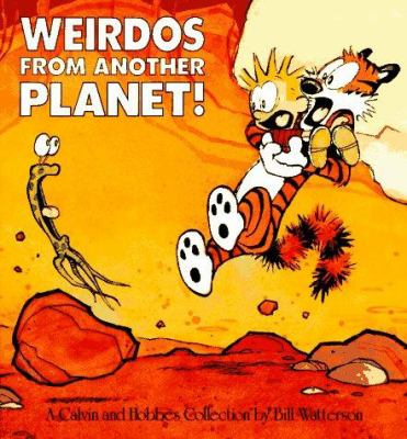 Weirdos from another planet! : a Calvin and Hobbes collection