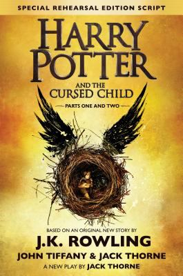 Harry Potter and the cursed child parts one and two : the official script book of the original west end production