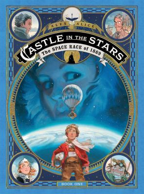 Castle in the stars : the space race of 1869