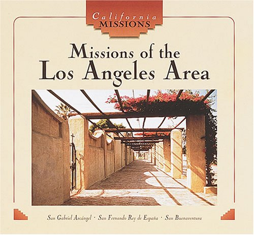 Missions of the Los Angeles area